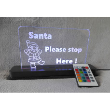 Santa Please Stop Here Large LED Light Up Sign